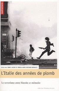 L'Italie des annees de plomb