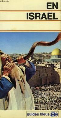 En Israël (Guides bleus à...)