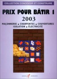 Prix pour bâtir 1 - 2003