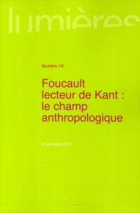 Foucault Lecteur de Kant le Champ Anthropologique