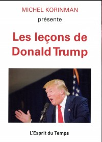 Les leçons de Donald Trump