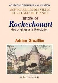 Histoire de Rochechouart des origines a la révolution