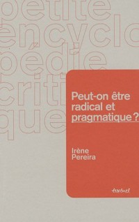 Peut-on être radical et pragmatique ?