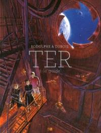 Ter - tome 2 Le guide (2)