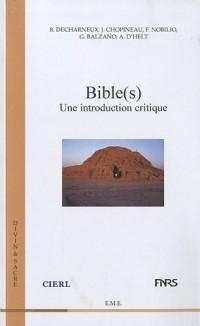 Bible(s): une Introduction Critique