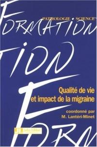 Qualité de vie et impact de la migraine