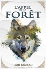 L'Appel de la forêt – Jack London: Traductions Mme Galard   Édition illustrée   100 pages Format 15,24 cm x 22,86 cm