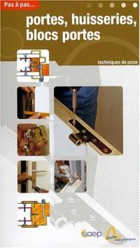 Portes, huisseries, blocs portes : Techniques de pose