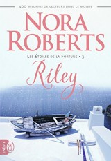 Les Etoiles de la Fortune, Tome 3 : Riley