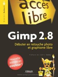 Gimp 2.8 - Debuter en Retouche Photo et Graphisme Libre