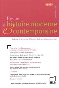 Revue d'histoire moderne et contemporaine, N° 49-4 bis : Supplément 2002 : Concours, la renaissance ou le sens du changement culturel : Table ronde, histoire et anthropologie