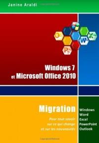 Migration Windows 7 et Office 2010