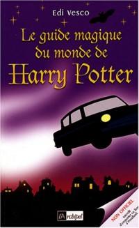 Le Guide magique du monde Harry Potter