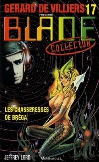 Les chasseresses de Bréga