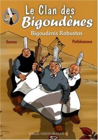 Le clan des bigoudènes, Tome 1 : Bigoudenis Robustas