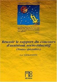 Réussir le rapport du concours d'assistant socio-éducatif toutes spécialités