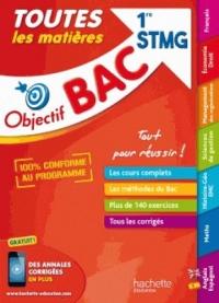 Objectif Bac - Toutes les matières 1ère STMG