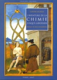 L'aventure de la chimie jusqu'à Lavoisier