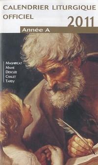 Calendrier liturgique officiel 2011 : Année A