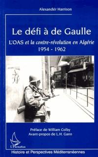 Le défi à de Gaulle