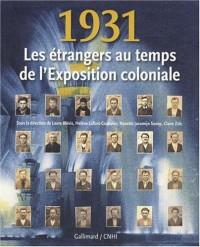 1931 : Les étrangers au temps de l'Exposition coloniale