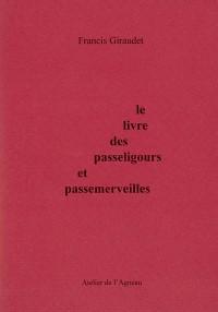 Le Livre des Passeligours et des Passemerveilles