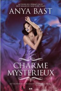 Charme mystérieux - T3 : Magie noire
