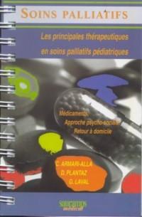 Soins palliatifs : Les principales thérapeutiques en soins palliatifs pédiatriques