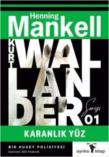 Kurt Wallander 1 - Karanlık Yüz
