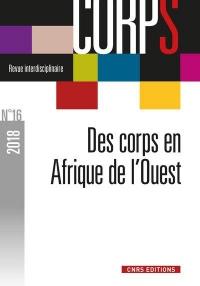 Corps - numéro 16 - Corps et pratiques corporelles en Afrique de l'Ouest (16)
