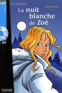 La nuit blanche de Zoé (1CD audio)