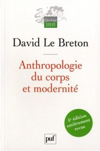 Anthropologie du corps et modernité