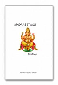 Madras et moi