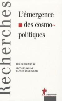 L'émergence des cosmopolitiques