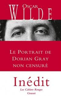 Le portrait de Dorian Gray non censuré: inédit