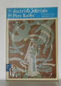 La doctrine mariale du Père Kolbe