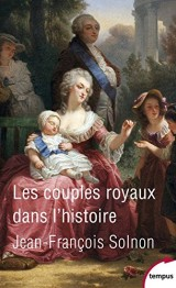 Les couples royaux dans l'histoire [Poche]
