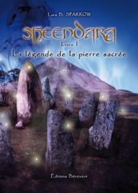 Sheendara T1 la Légende de la Pierre