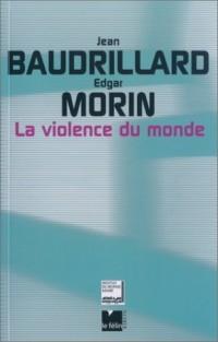 La violence du monde