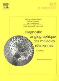 Diagnostic angiographique des maladies rétiniennes