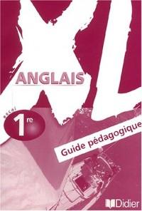XL 1re (guide pédagogique)