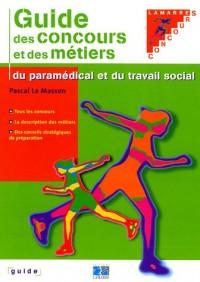 Le guide des carrières paramédicales et du travail social