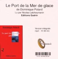 Le Port de la Mer de Glace