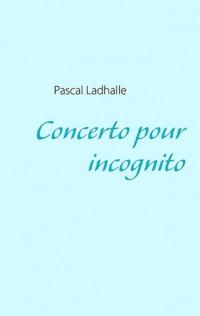 Concerto pour Incognito