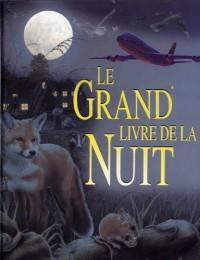GRAND LIVRE DE LA NUIT -LE