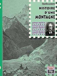Histoire d'une Montagne (Édition de Poche)