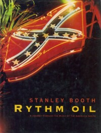 Rythm Oil. A Journey Through the Music of the American South