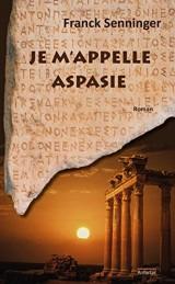 Je m'appelle Aspasie