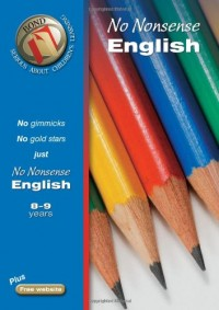 Bond No-Nonsense English: 8-9 Years (Bond Assessment Papers)