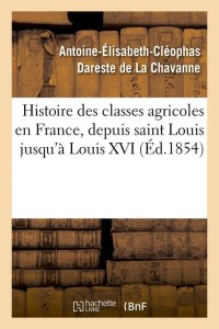 Histoire Classes Agricoles en France ed 1854